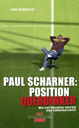 Paul Scharner: Position Querdenker