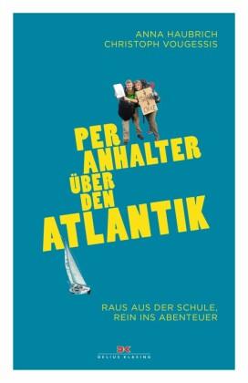 Per Anhalter über den Atlantik