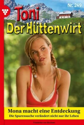 Toni der Hüttenwirt 249 - Heimatroman