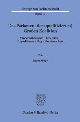 Das Parlament der (qualifizierten) Großen Koalition.