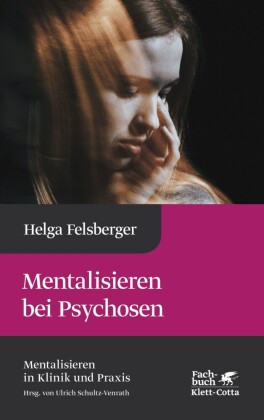Mentalisieren bei Psychosen