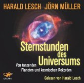 Sternstunden des Universums, Audio-CD, MP3