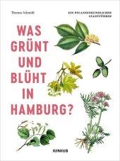 Was grünt und blüht in Hamburg?
