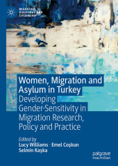 Women, Migration and Asylum in Turkey