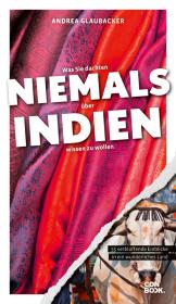 Was Sie dachten, NIEMALS über INDIEN wissen zu wollen