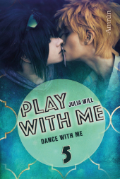 Play with me - Dance with me
