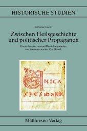 Zwischen Heilsgeschichte und politischer Propaganda