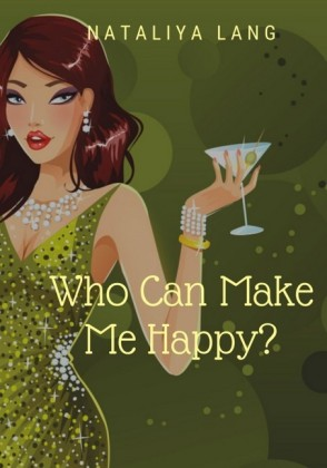 Who Can Make Me Happy?