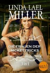 Die Frauen der McKettricks (3-teilige Serie)