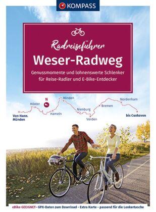 KOMPASS RadReiseFührer Erlebnis Weserradweg