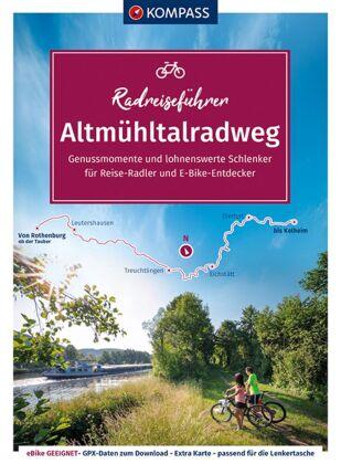 KOMPASS RadReiseFührer Erlebnis Altmühltalradweg