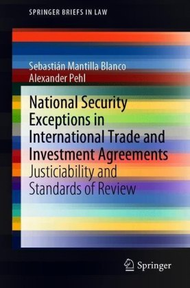 National Security Exceptions in International Trade and Investment Agreements