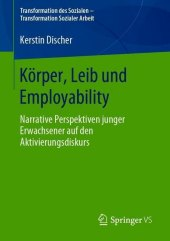 Körper, Leib und Employability