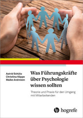 Was Führungskräfte über Psychologie wissen sollten