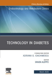 Technology in Diabetes,An Issue of Endocrinology and Metabolism Clinics of North America, E-Book