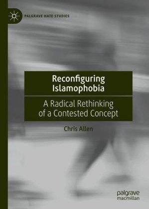 Reconfiguring Islamophobia
