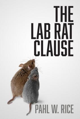 The Lab Rat Clause