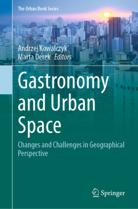 Gastronomy and Urban Space