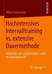 Hochintensives Intervalltraining vs. extensive Dauermethode