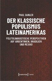 Der klassische Populismus Lateinamerikas