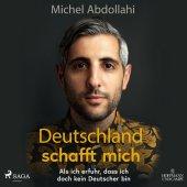 Deutschland schafft mich, 1 Audio-CD, MP3