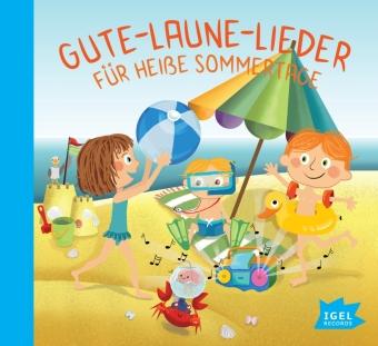 Gute-Laune-Lieder für heiße Sommertage, 1 Audio-CD