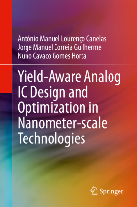 Yield-Aware Analog IC Design and Optimization in Nanometer-scale Technologies