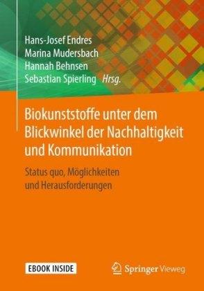 Biokunststoffe unter dem Blickwinkel der Nachhaltigkeit und Kommunikation