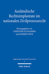 Ausländische Rechtsimplantate im nationalen Zivilprozessrecht