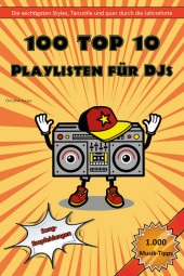 100 Top 10 Playlisten für DJs