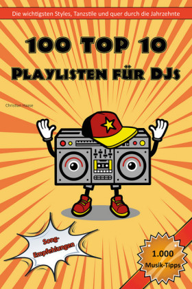 100 Top 10 Playlisten für DJs