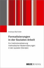 Formalisierungen in der Sozialen Arbeit