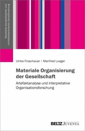 Materiale Organisierung der Gesellschaft