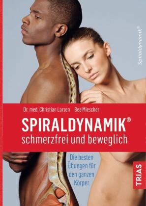 Spiraldynamik - schmerzfrei und beweglich
