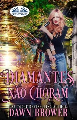 Diamantes Não Choram