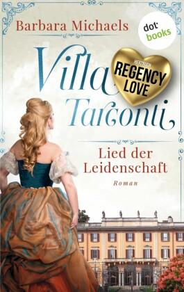 Villa Tarconti - Lied der Leidenschaft