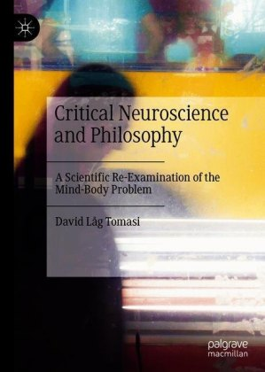 Critical Neuroscience and Philosophy