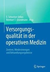 Versorgungsqualität in der operativen Medizin
