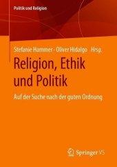 Religion, Ethik und Politik