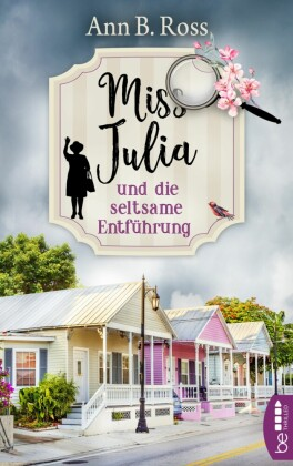Miss Julia und die seltsame Entführung
