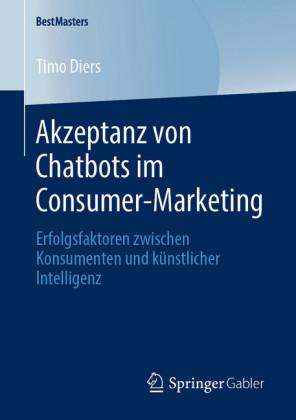 Akzeptanz von Chatbots im Consumer-Marketing