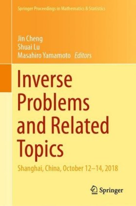 Inverse Problems and Related Topics
