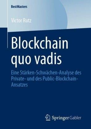 Blockchain quo vadis