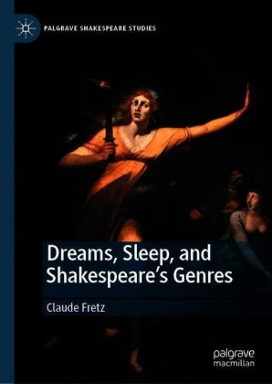 Dreams, Sleep, and Shakespeare's Genres