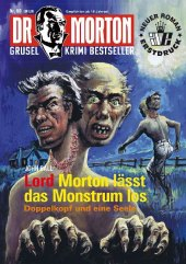 Lord Morton lässt das Monstrum los