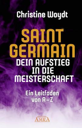 SAINT GERMAIN. Dein Aufstieg in die Meisterschaft