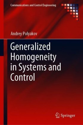 Generalized Homogeneity in Systems and Control