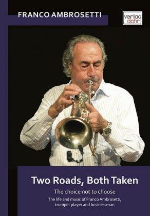 Two Roads, Both taken