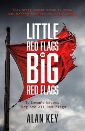 'Little Red Flags or Big Red Flags'