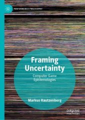 Framing Uncertainty